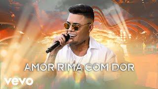 Felipe Araújo - Amor Rima Com Dor (Ao Vivo)