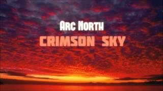 Arc North - Crimson Sky