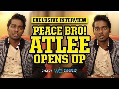 Peace Bro: Atlee latest exclusive interview  Mersal  Vijay