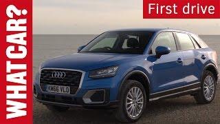 Audi Q2 driven | What Car? first drive