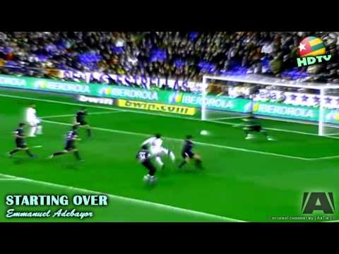 II Emmanuel Adebayor II Starting Over II HD 1080p II 2011 II
