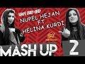 MASHUP Nupel Hejan Helina Kurdi MASHUP mp3