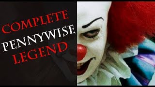 Untold Pennywise Legend - Origin, Abilities, Forms, Murders, Crossovers - A Complete History