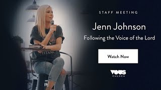 VOUS Staff Meeting with Jenn Johnson: Following the Voice of the Lord