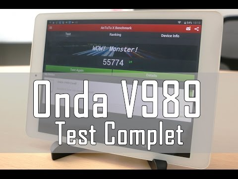 Test Tablette Chinoise Onda  V989 octa-core le nouveau recordman Antutu