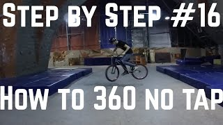 Step by Step #16: Как сделать 360 в 2 (How to 360 no tap MTB/BMX)