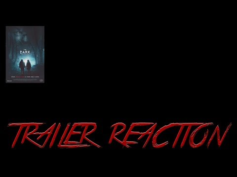 The Dark Trailer Reaction