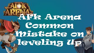 AFK Arena Tips - Most common mistakes newbies make ~ Levelling up