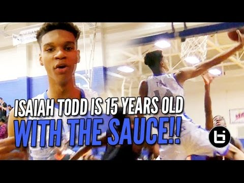 Is 6'10 Isaiah Todd the Best Freshman in the Country? (15 Yr Old)