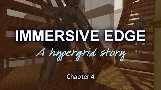 Immersive Edge Chapter 4