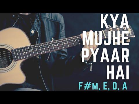 Kya Mujhe Pyaar Hai (Guitar Cover) - Woh Lamhe