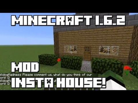 Minecraft 1.6.2 MOD INSTANT HOUSE