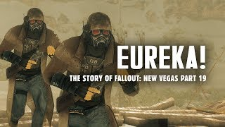 The Story of Fallout New Vegas Part 19: Eureka! The NCR is Victorious