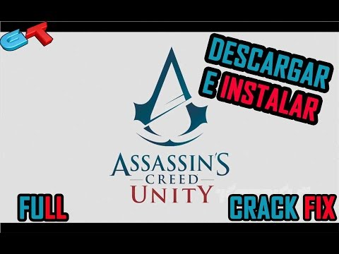 Instalar Assassin's Creed Unity - Gold Edition Repack Full Español