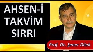Prof. Dr. Şener Dilek - Sözler - 23. Söz 5. Nükte - Ahsen-i Takvim Sırrı (Regaib Kandili-2018)
