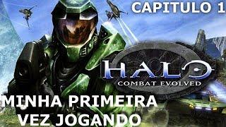 MINHA PRIMEIRA VEZ JOGANDO Halo: Combat Evolved GAMEPLAY 2018 CAPITULO 1
