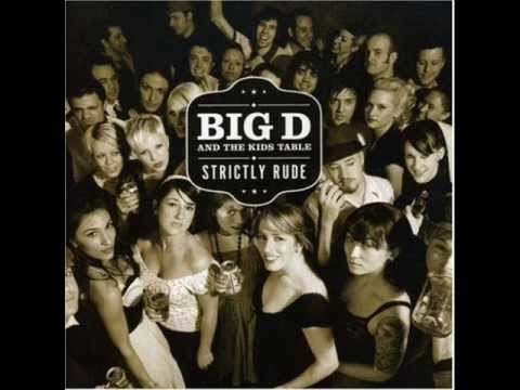Big D And The Kids Table - She Knows Her Way