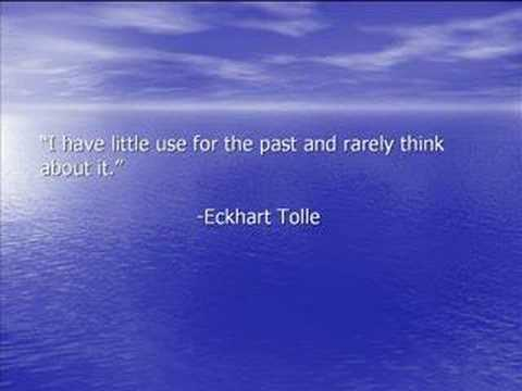 Eckhart Tolle Quotes/Pictures to Music Video