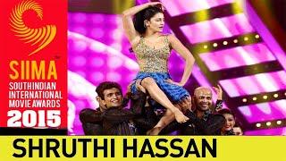 Shruti Hassan Sizzling Dance Performance || SIIMA 2015 Awards || Telugu