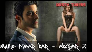 download lagu Mujhe Pyaar Kar- Aksar 2 Full  Song  gratis