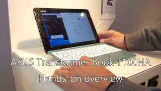 ASUS Transformer Book T100HA Hands On