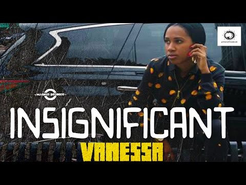 Vanessa Bling - Insignificant - Explicit - Domino Effect Riddim - December 2015