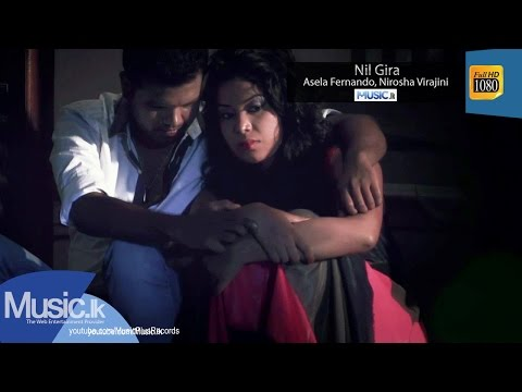 Nil Gira - Asela Fernando, Nirosha Virajini