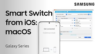 Smart Switch: Transfer from iPhone to Galaxy using your MacBook | Samsung US