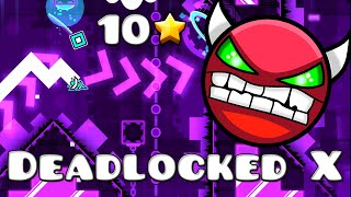 Geometry Dash (2.0) - Deadlocked X by LazerBlitz (DEMON)