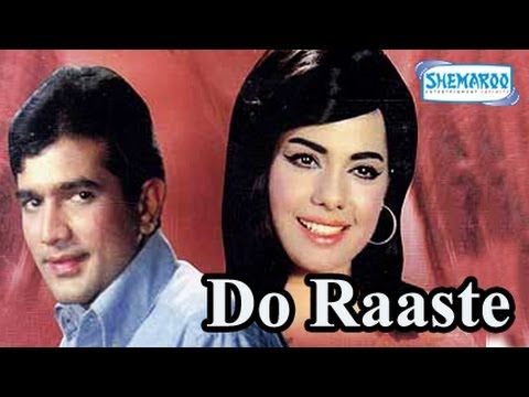 Do Raaste - Part 1 Of 15 - Rajesh Khanna - Mumtaz - Superhit...