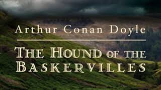 The Hound of the Baskervilles (version 5 dramatic reading) by Sir Arthur Conan DOYLE | Audio Book