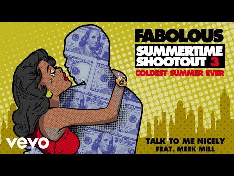 Download  Fabolous - Talk To Me Nicely Audio ft. Meek Mill Gratis, download lagu terbaru