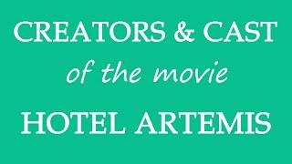 Hotel Artemis (2018) Movie Cast Information