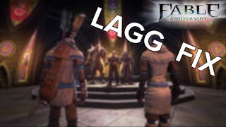 FABLE Anniversary | Lagging, Stuttering, Freezing FIX!