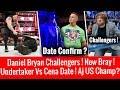 The Undertaker Vs John Cena Date Confirmed ? Daniel Bryan Challengers ! Aj US Champ ? New Bray ! Raw