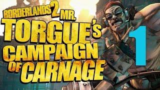 BORDERLANDS 2 DLC : Mr Torgue's Campaign of Carnage #1
