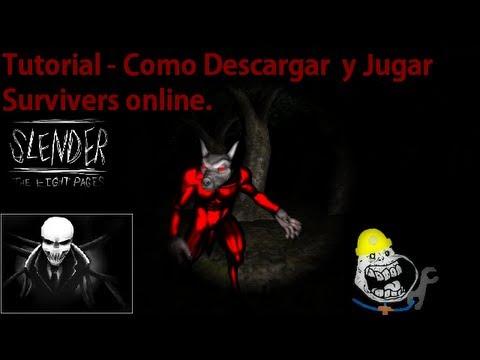 Tutorial de Como Descargar el Nuevo Juego de Survivers (Slender) Online