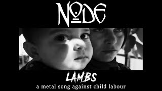NODE - Lambs (Lyric video)
