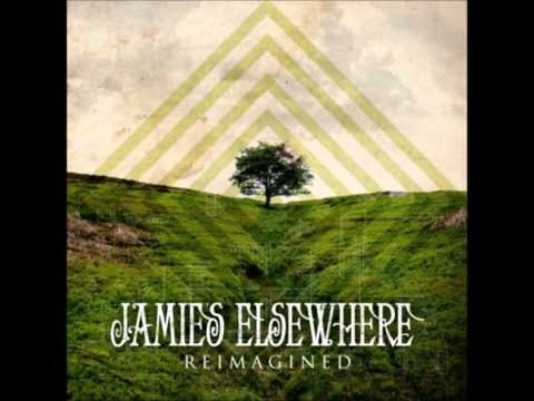 Jamies Elsewhere - Out Of Love