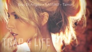 Beau Di Angelo x XAVI3R3 - Taimou