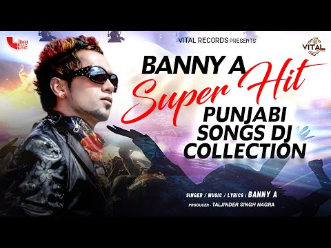 Banny A Super Hit Punjabi Songs Collection L Brand New Punjabi Songs L Vital Records video