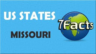 7 Facts about Missouri
