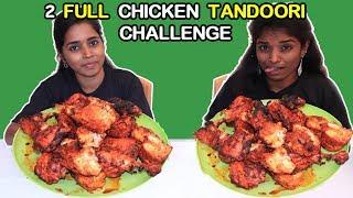 2 Full Chicken Tandoori Eating Challenge | Foodie Girls | Food Challenge