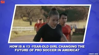 13YearOld Olivia Moultrie Is Changing Soccer Women's World Cup Daily Sports Illustrated