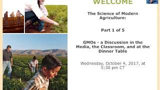 The Science of Modern Agriculture: GMOs