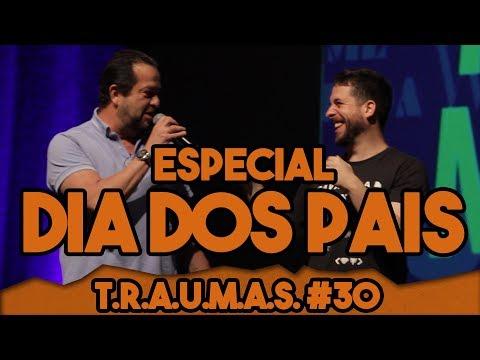 T.R.A.U.M.A.S. #30 - ESPECIAL DIA DOS PAIS Vídeos de zueiras e brincadeiras: zuera, video clips, brincadeiras, pegadinhas, lançamentos, vídeos, sustos