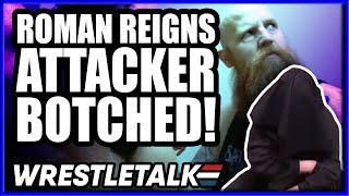 WWE BOTCH Roman Reigns Attacker! WWE NXT Future REVEALED! WrestleTalk News Aug. 2019