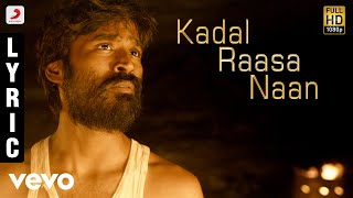 Maryan - Kadal Raasa Naan Tamil Lyric | A.R. Rahman | Dhanush