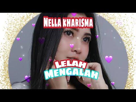 Download Terbaru Nella Kharisma - Lelah Mengalah +  Mp4 baru