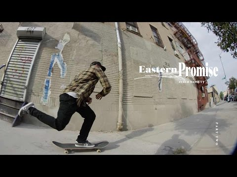 Zered Bassett | Eastern Promise: Episode 2